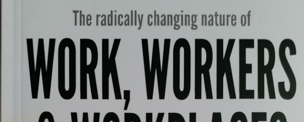 The radically changing nature of Work, Workers & Workplaces by Parthajeet Sarma | Book Reviews