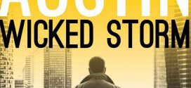 Wicked Storm: A Thrilling Ride (Sam Wick Rapid Thrillers Book 1) by Chase Austin | Book Review