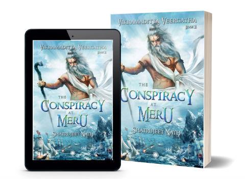 The Conspiracy at Meru | Vikramaditya Veergatha Series | Second Book | Cover Page