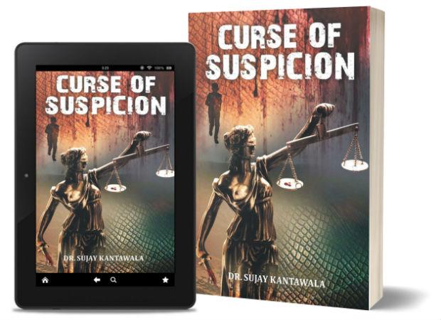Curse Of Suspicion By Dr. Sujay Kantawala | Book Cover