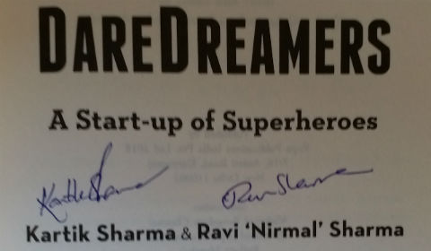 Daredreamers: A Start-up of Superheroes by Kartik and Ravi Nirmal Sharma | Author Autographs