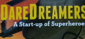 Daredreamers: A Start-up of Superheroes by Kartik and Ravi Nirmal Sharma | Book Reviews