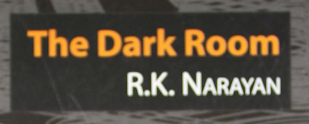 The Dark Room by R. K. Narayan | Book Review