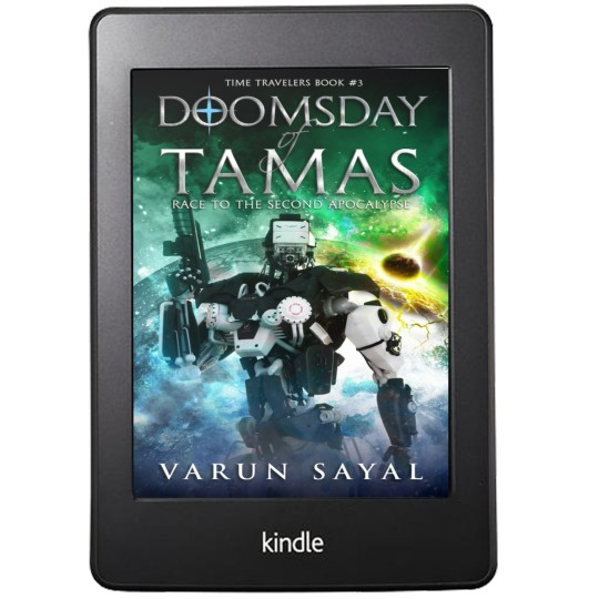 Doomsday of Tamas: Race To The Second Apocalypse (Time Travelers Book #3) By Varun Sayal | Cover Page