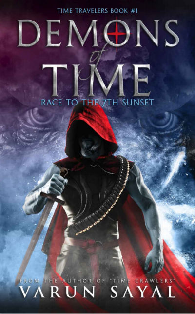 Demons of Time: Race to the 7th Sunset | A SciFi By Varun Sayal | Book Cover