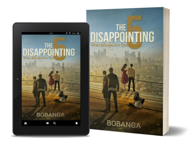 The Disappointing 5: When failures turn into heroes By Bobanga | Book Review