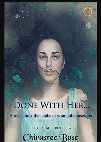 Done with her... Chirasree Bose | A Dark Romance Thriller | Book Cover - Kindle Edition