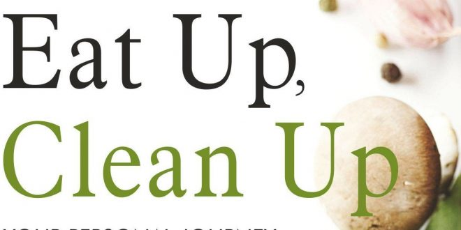 Eat Up, Clean Up By Manjari Chandra | Book Review