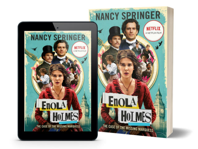 Enola Holmes Mysteries by Nancy Springer - The Case of the Missing Marquess | Book Cover (Latest - Movie Tie In)