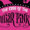 Enola Holmes - Book 4: The Case of the Peculiar Pink Fan | Book Cover