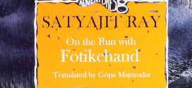 On the Run with Fotikchand by Satyajit Ray | Book Review