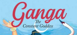 Ganga: The Constant Goddess by Anuja Chandramouli | Book Review