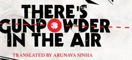 There's Gunpowder in the Air By Manoranjan Byapari | Book Review