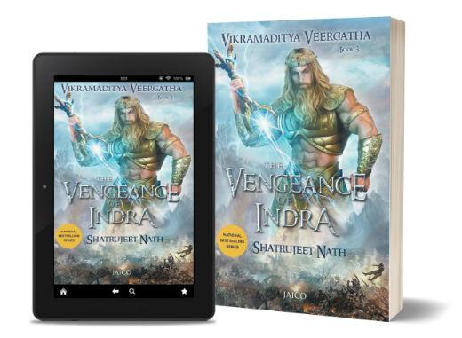 The Vengeance of Indra (Vikramaditya Veergatha Book III) By Shatrujeet Nath | Book Cover