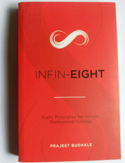 Infin-Eight (Eight Principles for Infinite Professional Success) by Prajeet Budhale | Book Cover