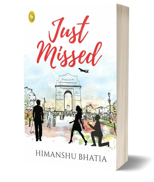 Just Missed By Himanshu Bhatia | Book Cover