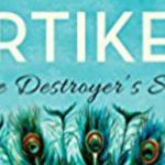 Kartikeya: The Destroyer's Son - by - Anuja Chandramouli - Book Cover