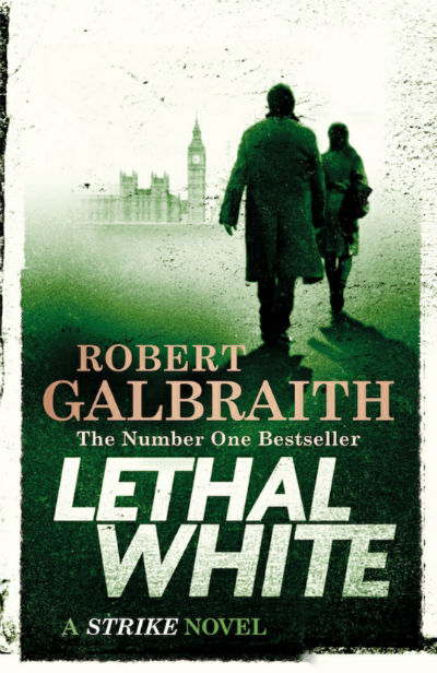 The Lethal White by Robert Galbraith | Book Cover
