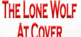 The Lone Wolf at Cover by John Michell | Book Review