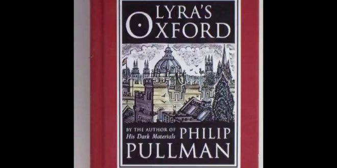 Lyra's Oxford by Philip Pullman | Book Review