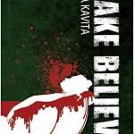Make Believe by Maya Kavita