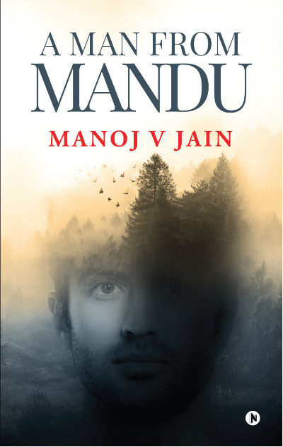 A Man From Mandu by Manoj V Jain | Book Review