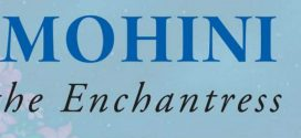 Mohini: The Enchantress By Anuja Chandramouli | Book Review