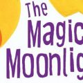 The Magic Moonlight Flower and other Enchanting Stories by Satyajit Ray | Book Cover
