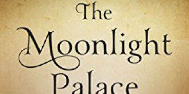 The Moonlight Palace by Liz Rosenberg | Book Review
