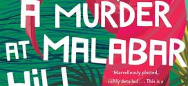 A Murder at Malabar hill by Sujata Massey | Book Review