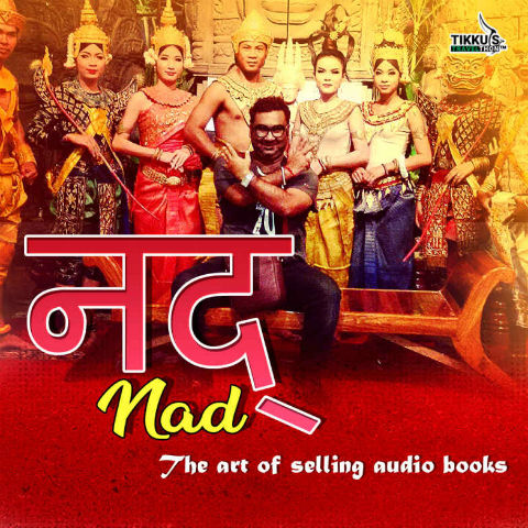Nad - The Art Of Selling Audiobooks by Anuj Tikku | Book Cover