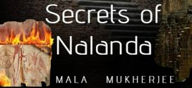 Chronicle of Lost Empire : Secrets of Nalanda by Mala Mukherjee | Book Reviews