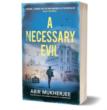 A Necessary Evil by Abir Mukherjee | Book Cover