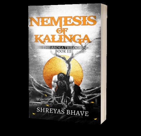 Nemesis of Kalinga (Ashoka Trilogy: Book III)  by Shreyas Bhave | Book Cover