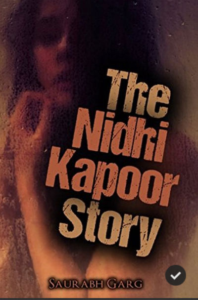 The Nidhi Kapoor Story - A Book By Saurabh Garg - Cover Page