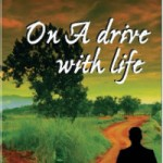 On A Drive With Life! - Book Cover