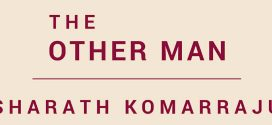 The Other Man: A Short Story by Sharath Komarraju | Book Reviews