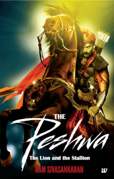 The Peshwa: The Lion and The Stallion by Ram Sivasankaran | Book Cover