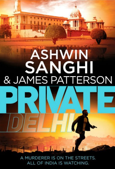 Private Delhi by James Patterson & Ashwin Sanghi - Book Cover