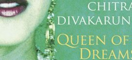 Queen of Dreams by Chitra Banerjee Divakaruni | Book Review