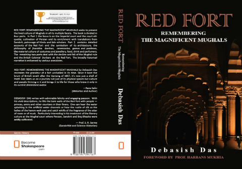 Red Fort: Remembering the Magnificent Mughals By Debasish Das
