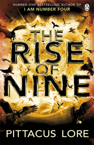 The Rise of Nine - Lorien legacies book 3 | Book Cover