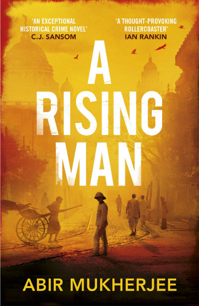 A Rising Man by Abir Mukherjee | Book Cover