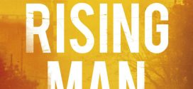 A Rising Man by Abir Mukherjee | Book Review