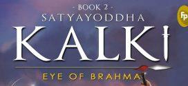 Satyayoddha Kalki – Eye of Brahma By Kevin Missal | Book Review
