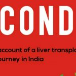 Second Go: First-hand account of a liver transplant recipient's journey in India By Radhika Sachdev | Book Cover