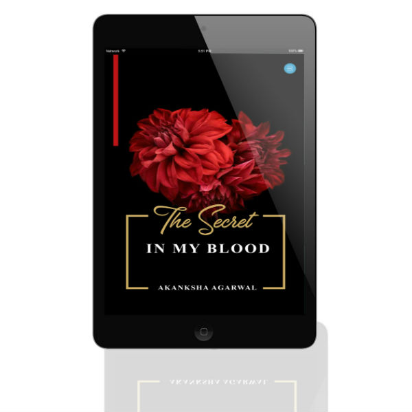 The Secret In My Blood | A Poems Collection By Akanksha Agarwal | Book Cover