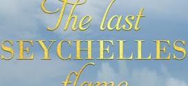 The last Seychelles flame by Medha Nagur | Book Reviews