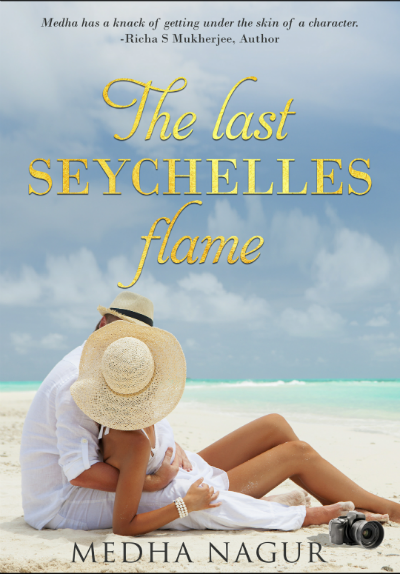 The last Seychelles flame by Medha Nagur | Book Cover