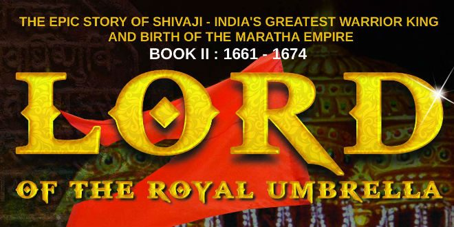 Lord Of The Royal Umbrella : Shivaji – II By Gautam Pradhan | Book Review